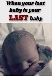 Your Last Baby